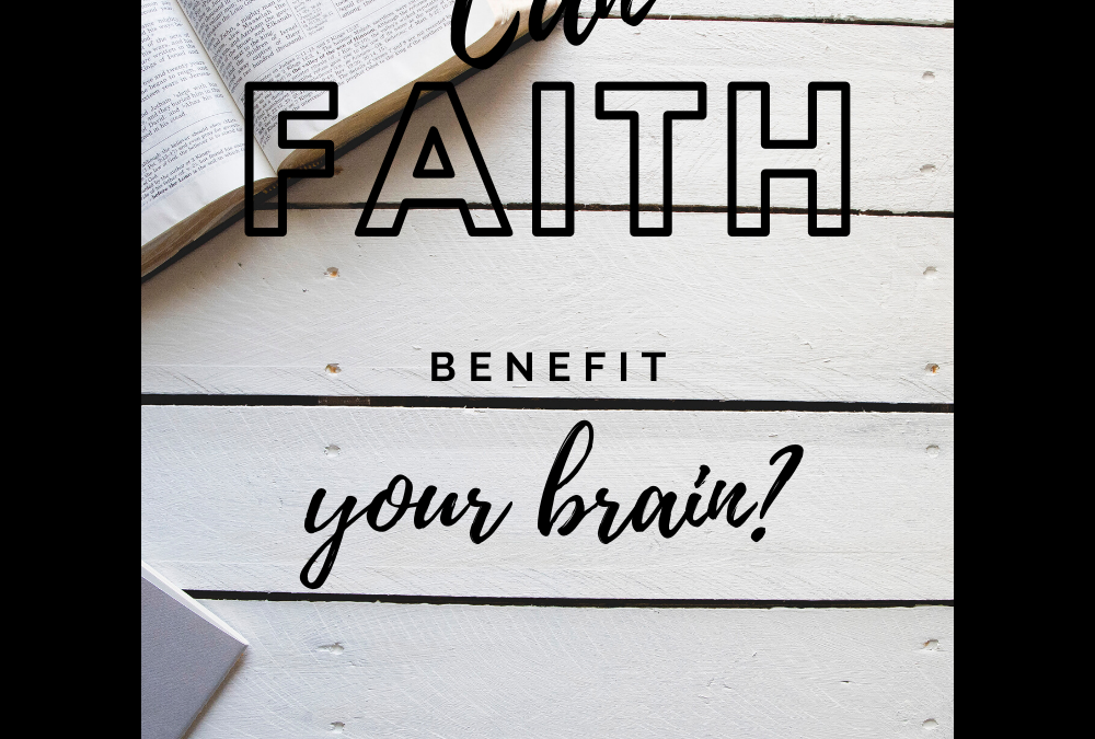 Can faith benefit your brain?