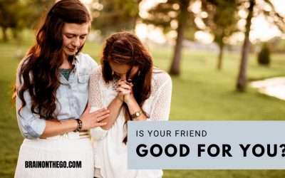 Is your friend good for you?